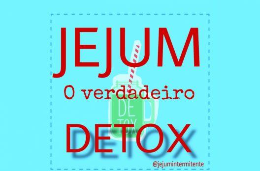 Jejum o verdadeiro detox