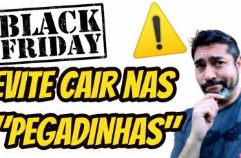 Black Friday - Cuidados ao Comprar