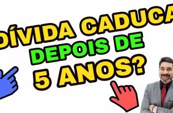 Dívida Caduca depois de 5 anos?